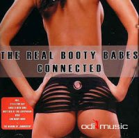 The Real Booty Babes - Connected (2006)