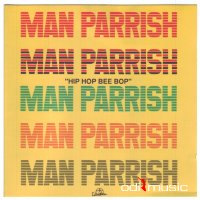 Man Parrish - Hip Hop Bee Bop (Don't Stop) The Album (1996)
