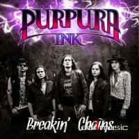 Purpura Ink - Breakin' Chains (2015)