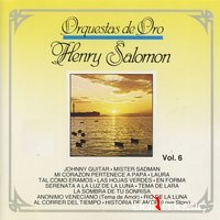 Cover Album of Henry Salomon y su Orquesta - Orquestas de Oro, Vol. 6