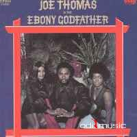 Joe Thomas - Is The Ebony Godfather (Vinyl, LP, Album)