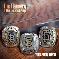 Tim Flannery & The Lunatic Fringe - Three Ring Circus