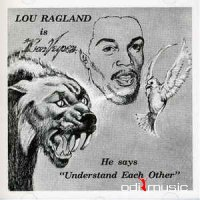 Lou Ragland - Is The Conveyor