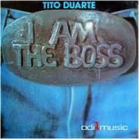 Tito Duarte - I Am The Boss (Vinyl, LP, Album)