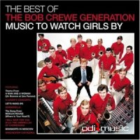 The Bob Crewe Generation - The Best Of (CD) 2006