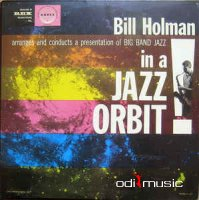 Bill Holman - Big Band In A Jazz Orbit (1958)
