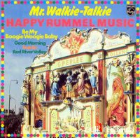 Mr. Walkie-Talkie - Happy Rummel Music (Vinyl, LP, Album)