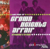Crown Heights Affair - The Best Of Crown Heights Affair - Dreaming A Dream