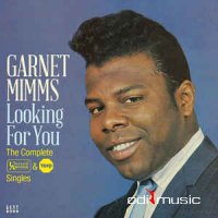 Garnet Mimms - Looking For You The Complete United Artists & Veep Singles