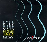 Lyle Ritz & Herb Ohta - A Night of Ukulele Jazz Live at McCabe's