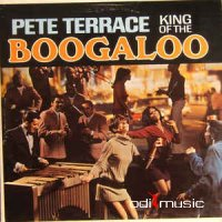 Pete Terrace - King Of The Boogaloo (Vinyl, LP, Album)