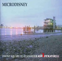 Microdisney - Daunt Square To Elsewhere: Anthology 1982-88 (CD)