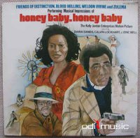 Michael Tschudin / Friends Of Distinction, Blood Hollins, Weldon Irvine And Zulema - Honey Baby, Honey Baby