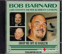 Bob Barnard - Drop Me off at Harlem (1980)