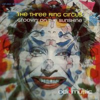 The Three Ring Circus - Groovin' On The Sunshine (Vinyl, LP) (1968)