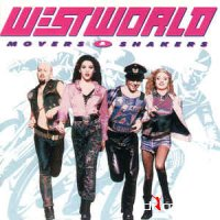 Westworld - Movers & Shakers (CD, Album) Deluxe Edition