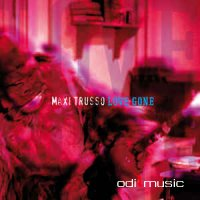 Maxi Trusso - Love Gone (CD, Album)