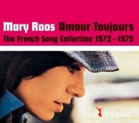 Mary Roos - Amour toujours - The French Song-Collection 1972-1975