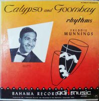 Freddie Munnings & His Silver Slipper Orchestra - Calypso And Goombay Rhythms