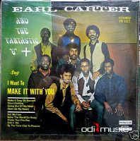 Earl Carter And The Fantastic 6 - I Want To Make It With You (Vinyl)