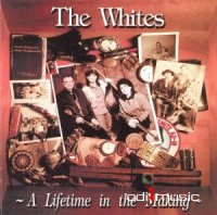 The Whites - Lifetime in the Making CD Album