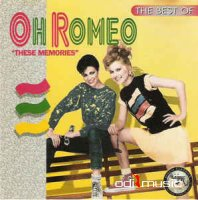Oh Romeo - The Best Of Oh Romeo: These Memories (CD, Album) (1996)