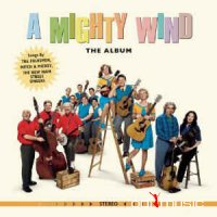 Various - A Mighty Wind: The Album (Vinyl, LP)