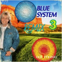 Blue System - Remix Vol 3 (2016) MP3