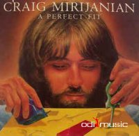 Cover Album of Craig Mirijanian - A Perfect Fit (Vinyl, LP, Album)