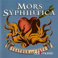 Mors Syphilitica - Feather And Fate (CD, Album)