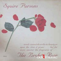 Squire Parsons - The Broken Rose (Vinyl, LP, Album)