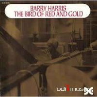 Barry Harris - The Bird Of Red And Gold (Vinyl, LP, Album)