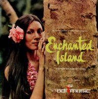The Longines Symphonette - Enchanted Island: The Now Sounds Of Hawaii