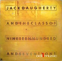 Jack Daugherty - The Class Of Nineteen Hundred And Seventy One (1971)