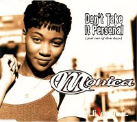 Monica - Dont Take it Personal (Just One of Dem Days)-(CDS)-1995