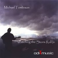 Michael Tomlinson - Watching the Storm Roll In (2000)