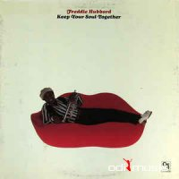 Freddie Hubbard - Keep Your Soul Together (Vinyl, LP, Album)