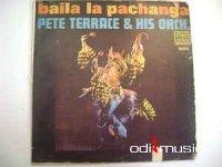 Pete Terrace & His Orch. - Baila La Pachanga (Vinyl, LP)