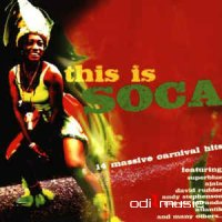 Various - This Is Soca: 14 Massive Carnival Hits (CD)
