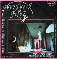 Atelier Folie - When A Man Is A Man (Vinyl, 12'') 1982