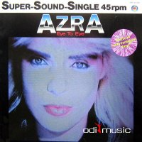 Azra ‎- Eye To Eye / Dig You Mr. G (Vinyl,12'') 1985