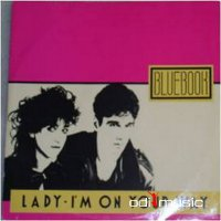 Cover Album of Bluebook - Lady / I'm On Your Way (Vinyl, 12'') 1985