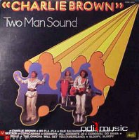 Two Man Sound - Charlie Brown (Vinyl)