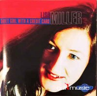 Lisa Miller - Quiet Girl With A Credit Card
