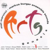 Mat Marucci - Markus Burger Ensemble Sounds - Genesis (2004)