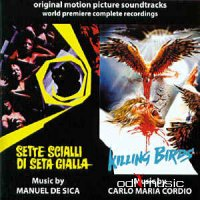 Sette Scialli Di Seta Gialla / Killing Birds  (Original Motion Picture Soundtracks)(1987)