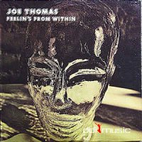 Joe Thomas - Feelin's From Within (Vinyl, LP, Album)