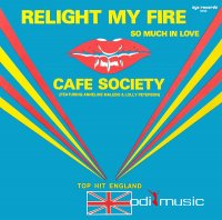Cafe Society - Relight My Fire (Vinyl, 12'') 1984