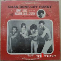 Jimmy Jules & The Nuclear Soul System With Jackie Spencer - Xmas Done Got Funky ‎(LP, Album)