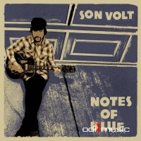 Son Volt - Notes of Blue (2017)